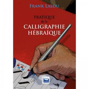 PRATIQUE DE LA CALLIGRAPHIE...