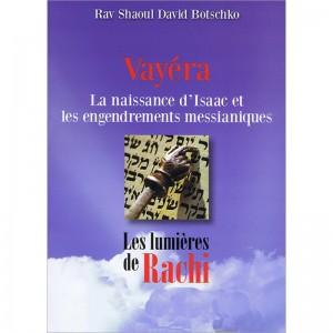 03 - VAYÉRA - La naissance...