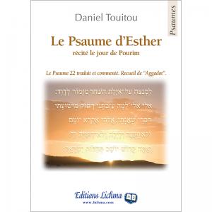 Le Psaume d'Esther - Psaume 22