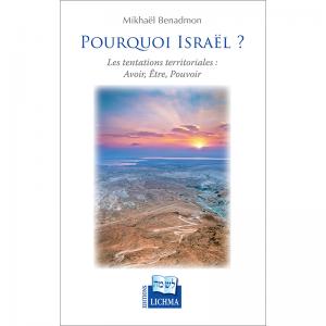 POURQUOI ISRAËL ?