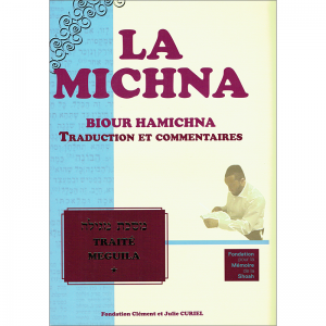 La Michna - Traité MEGUILA