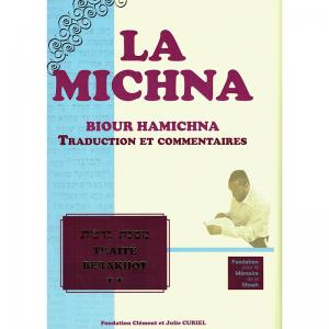La Michna - Traité BERAKHOT...